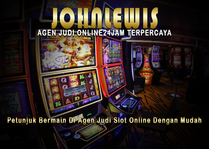 Petunjuk Bermain Di Agen Judi Slot Online Dengan Mudah